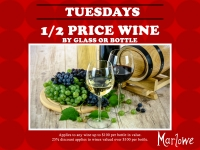 1/2 Price Wine is Back! Every Tuesday at Marlowe.