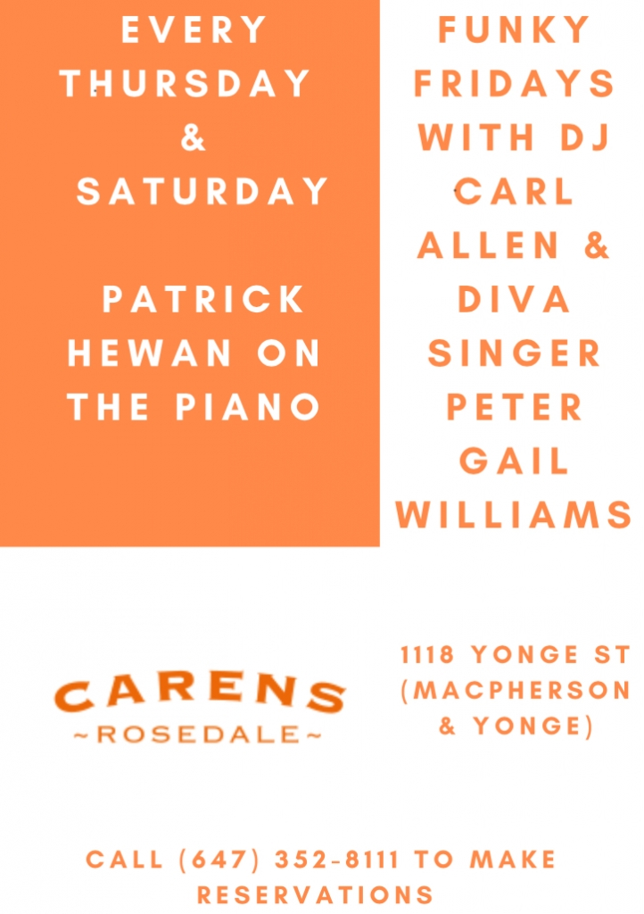 Thursday, Friday and Saturday at Carens!