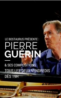 Les vendredis Piano Bar avec Pierre Guérin