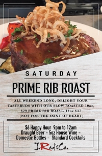 PRIME RIB FRIDAY'S, SATURDAY'S AND SUNDAY'S