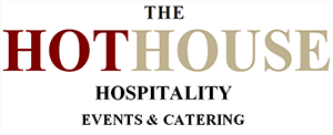 Hot House Hospitality Events & Catering